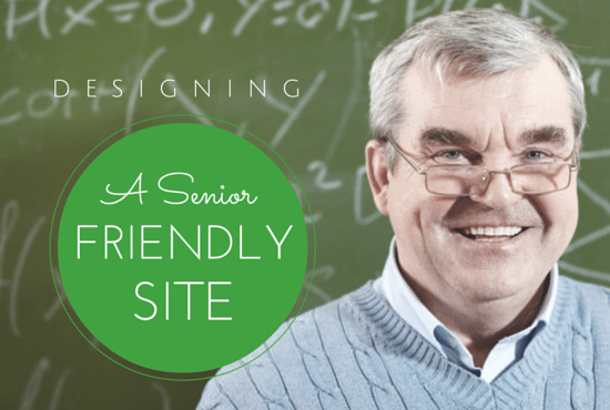 Designing a Senior-Friendly Web Site – Some Tips