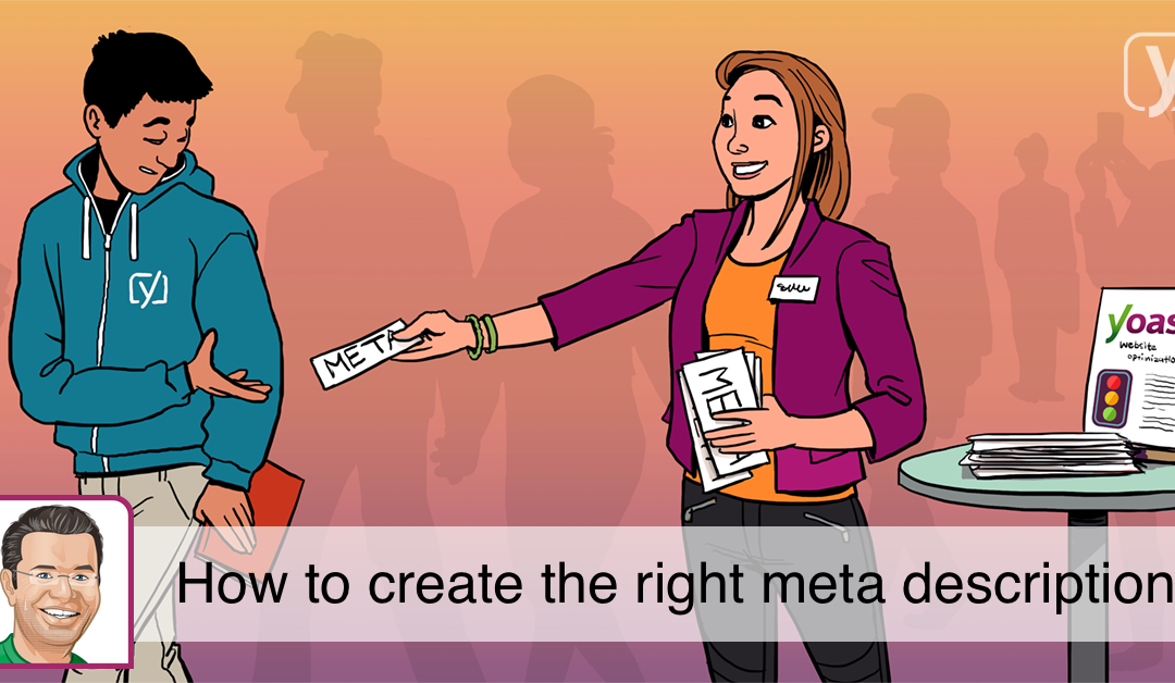 Improving SEO with the right meta description – from Yoast