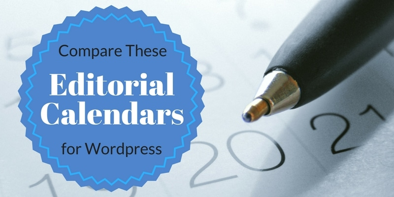 Editorial Calendar Plugins for WordPress – Get Your Content Organized!